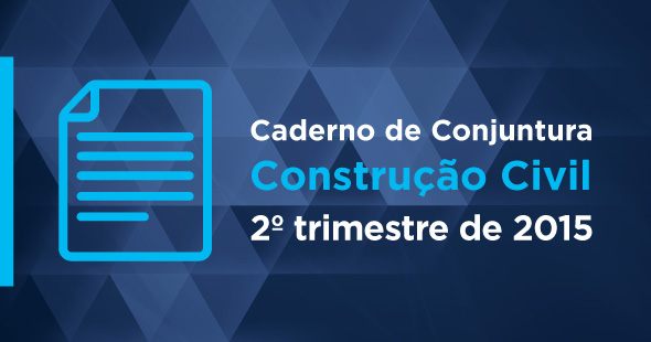 Sinduscon-PR lança Caderno de Conjuntura do 2º trimestre de 2015
