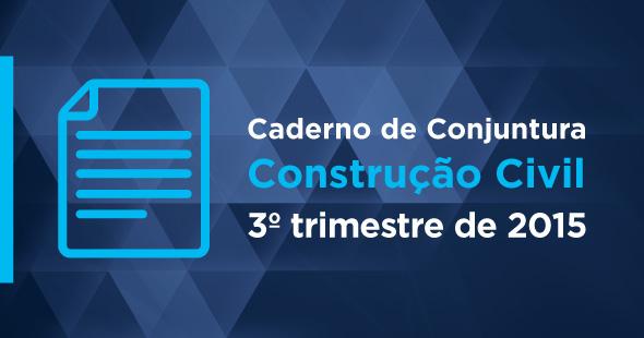 Sinduscon-PR lança Caderno de Conjuntura do 3º trimestre de 2015