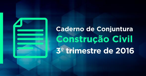 Sinduscon-PR lança Caderno de Conjuntura do 3º trimestre de 2016