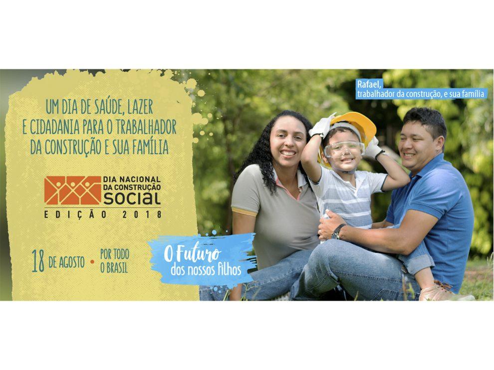 O futuro dos nossos filhos é lema do Dia Nacional da Construção Social deste ano