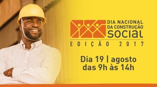 Dia Nacional da Construção Social 2017