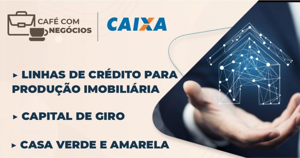 Café com Negócios Sinduscon-PR | Caixa Econômica Federal